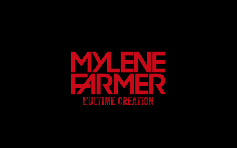 Mylène Farmer - L'ultime création